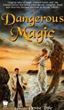 A Dangerous Magic (0886778255) by Little, Denise