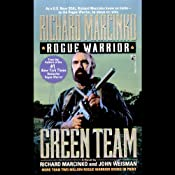 Rogue Warrior: Green Team | [Richard Marcinko]
