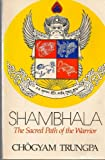 SHAMBHALA: SACRED PATH (0394723295) by Chogyam Trungpa