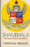 SHAMBHALA: SACRED PATH (0394723295) by Trungpa, Chogyam