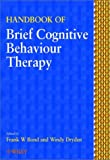 Handbook of brief cognitive behaviour therapy /