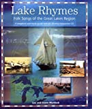 Lake Rhymes: Folk Songs of the Great Lakes Region