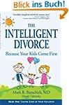 The Intelligent Divorce: Taking Care...