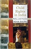 img - for Child Rights in India: Law, Policy, and Practice book / textbook / text book