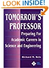 Tomorrow's Professor: Preparing for Careers in Science and Engineering