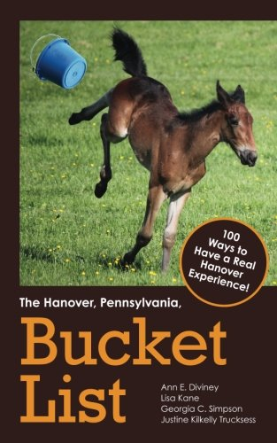 The-Hanover-Pennsylvania-Bucket-List-100-Ways-to-Have-a-Real-Hanover-Experience