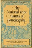 img - for The National Trust Manual of Housekeeping by Hermione Sandwith (1984-08-31) book / textbook / text book