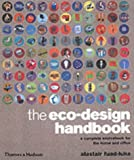 The eco-design handbook :  a complete sourcebook for the home and office /