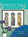 img - for Oriental Cross Stitch: Over 30 Exquisite Designs book / textbook / text book
