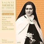 Correspondance avec sa sœur Marie, Sœur Marie du Sacré-Cœur (Sainte Thérèse de Lisieux 5) | Sainte Thérèse de Lisieux