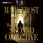 The Second Objective | Mark Frost