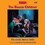 The Great Turkey Heist | Gertrude Chandler Warner