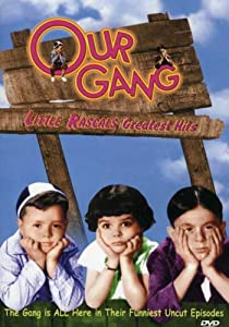 Our Gang - Little Rascals Greatest Hits