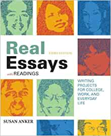Real Essays with Readings with 2009 MLA Update: Writing Projects for ...