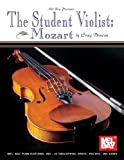Mel Bay's The Student Violist: Mozart
