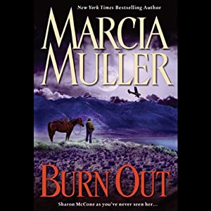 Burn Out: A Sharon McCone Mystery | [Marcia Muller]