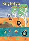 Kaytetye Colouring Book