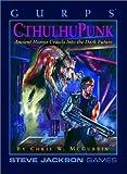 Gurps: Cthulhupunk (Steve Jackson Games) by Steve Jackson (1995-01-06)