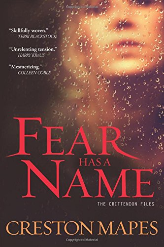 Image of Fear Has a Name: A Novel (The Crittendon Files)