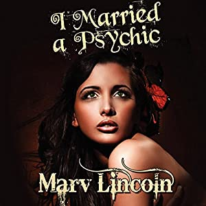 I Married a Psychic: The Vortex Conspiracy Audiobook
