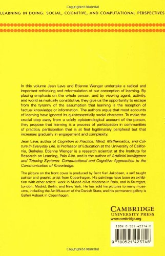 Situated Learning Paperback: Legitimate Peripheral Participation (Learning in Doing: Social, Cognitive and Computational Perspectives)