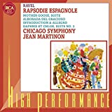Ravel: Rapsodie Espagnole; Mother Goose Suite; Alborada del gracioso; Introduction and Allegro; Daphnis et Chloe, Suite No. 2