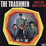 The Trashmen Surfin' Bird / King of the Surf [7