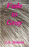img - for Fade to Gray book / textbook / text book