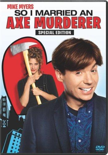 So I Married an Axe Murderer / Я женился на убийце с топором (1993)