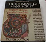 The Illuminated Manuscript (0714819697) by Backhouse, Janet