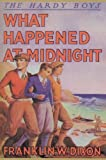Image of What Happened at Midnight? (Hardy Boys, Book 10)