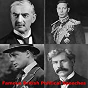 Famous British Political Speeches | [James Ramsay MacDonald, Stanley Baldwin, Neville Chamberlain]