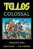 Tellos Colossal