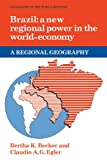 img - for Brazil: A New Regional Power in the World Economy (Geography of the World-Economy) book / textbook / text book