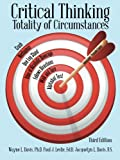 img - for Critical Thinking: Totality of Circumstances, Third Edition book / textbook / text book