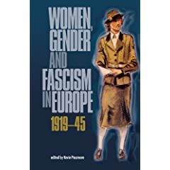 Women, Gender and Fascism in Europe, 1919-45