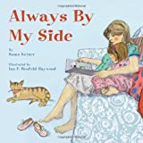 img - for Always by My Side book / textbook / text book