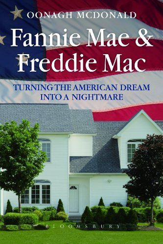 fannie-mae-and-freddie-mac-turning-the-american-dream-into-a-nightmare-by-oonagh-mcdonald-2012-06-05