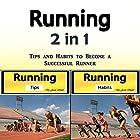 Running: Tips and Habits to Become a Successful Runner Hörbuch von Jason Smith Gesprochen von: Chris Brown