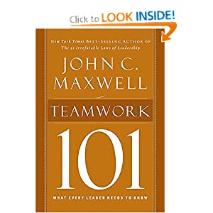 Top 20 books on teams and teamwork readytomanage teamwork 101 what every leader needs to know by john maxwell fandeluxe Images