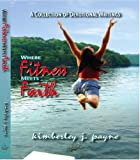img - for Where Fitness Meets Faith book / textbook / text book