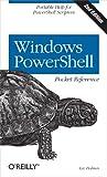 Windows PowerShell Pocket Reference