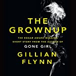 The Grownup | Gillian Flynn