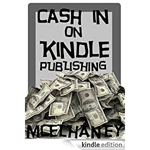 Cash in on Kindle Publishing