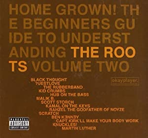 Home Grown! The Beginners Guide To Understanding /Vol.2