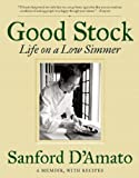 img - for Good Stock: Life on a Low Simmer book / textbook / text book