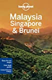 Malaysia, Singapore & Brunei (Travel Guide)