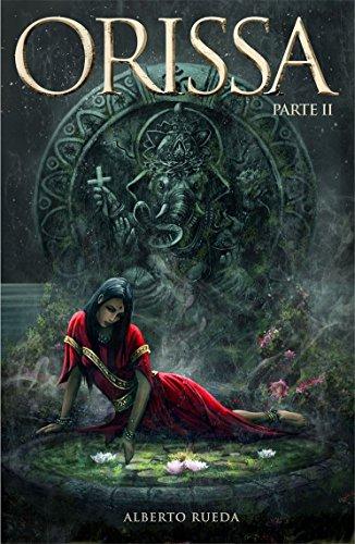 Portada del libro Orissa: Parte II de Alberto Rueda