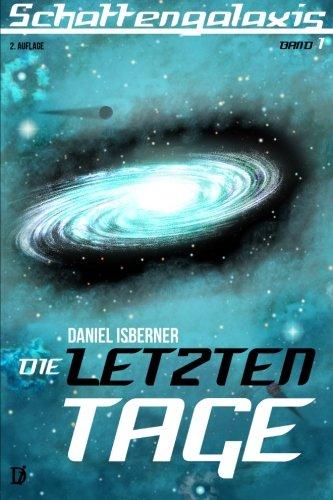 Buchseite und Rezensionen zu 'Schattengalaxis I - Die letzten Tage' von Daniel Isberner
