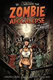 img - for I Survived The Zombie Apocalypse and All I Got Was This Podcast book / textbook / text book